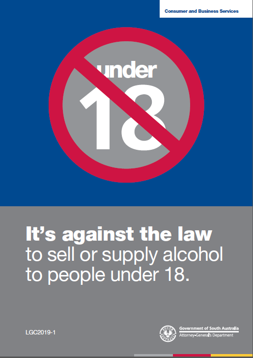 "Sign reads ""It's against the law to sell or supply alcohol to people under 18."""